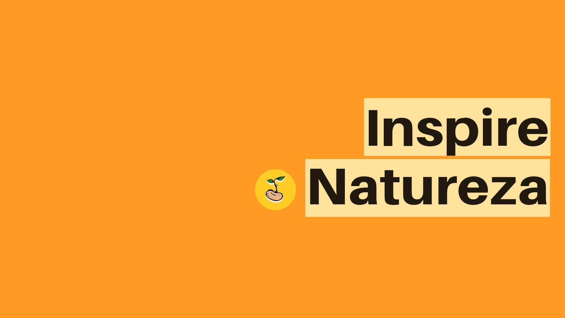 Inspire Natureza